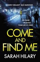 Come and Find Me (DI Marnie Rome Book 5) ebook by Sarah Hilary