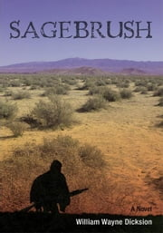 SAGEBRUSH ebook by William Wayne Dicksion