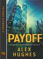 Payoff ebook by Alex Hughes
