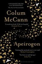 Apeirogon - Longlisted for the 2020 Booker Prize ebook by Colum McCann