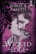 Wicked Edge ebook by Rebecca Zanetti