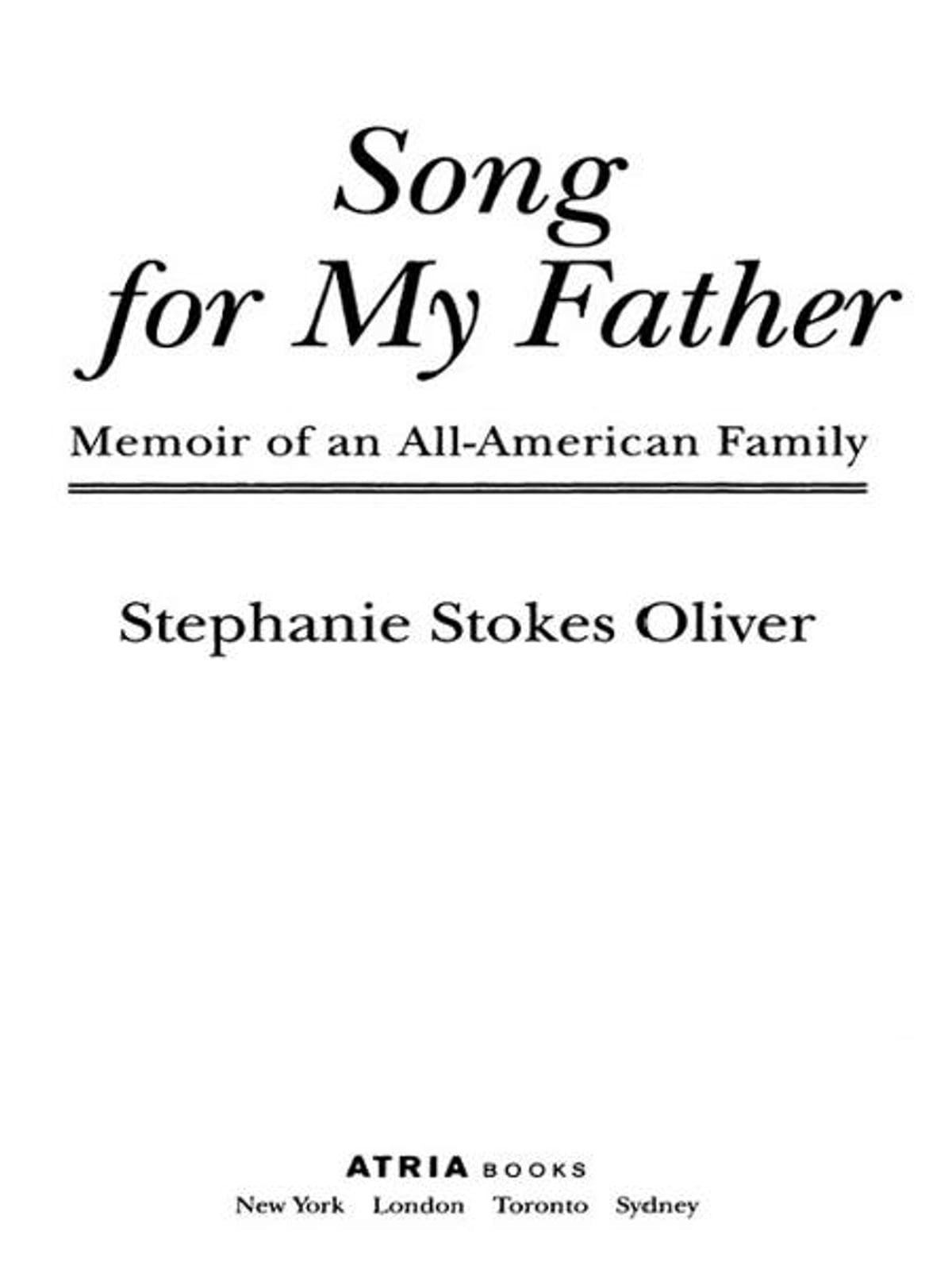 Song for my father ebook by stephanie stokes oliver song for my father ebook by stephanie stokes oliver 9781416521570 rakuten kobo fandeluxe PDF