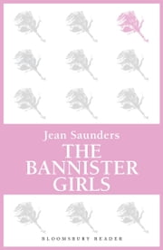 The Bannister Girls ebook by Jean Saunders