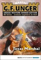 G. F. Unger Sonder-Edition 3 - Western - Texas-Marshal ebook by G. F. Unger