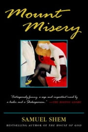 Mount Misery ebook by Samuel Shem, M.D.