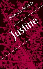 Justine ebook by Marqués de Sade