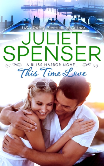 This Time Love ebook by Juliet Spenser