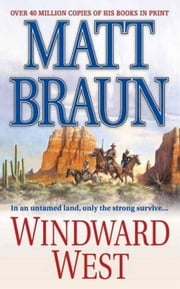 Windward West ebook by Matt Braun