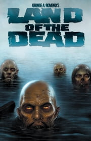 Land of the Dead ebook by Ryall, Chris; Rodriguez, Gabriel