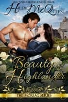 Beauty and the Highlander ebook by Hildie McQueen