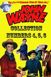 John Wayne Adventure Comics Collection, Numbers 4, 5, 6 ebook by Yojimbo Press LLC, Toby/Minoan
