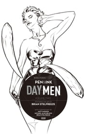 Day Men: Pen & Ink #2 ebook by Matt Gagnon,Michael Alan Nelson,Brian Stelfreeze