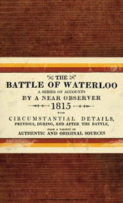 The Battle of Waterloo ebook by Bloomsbury Publishing
