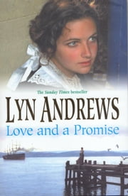 Love and a Promise ebook by Lyn Andrews