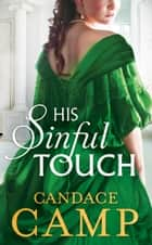 His Sinful Touch (Mills & Boon M&B) (The Mad Morelands, Book 5) ebook by Candace Camp