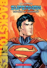 Superman: The Man of Tomorrow ebook by Kobo.Web.Store.Products.Fields.ContributorFieldViewModel