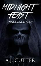 Innocence Lost ebook by A.J. Cutter