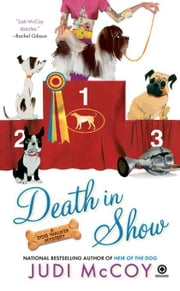 Death in Show - A Dog Walker Mystery ebook by Judi McCoy