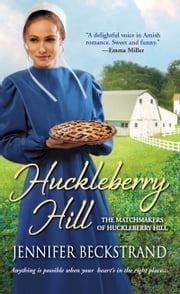 Huckleberry Hill ebook by Jennifer Beckstrand