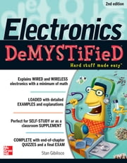 Electronics Demystified 2/E ebook by Stan Gibilisco