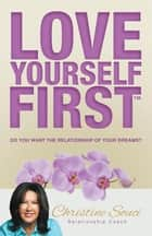 Love Yourself First ebook by