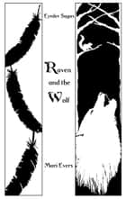 Raven and the Wolf ebook by Mari Evers