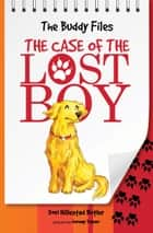 The Case of the Lost Boy ebook by Dori Hillestad Butler, Jeremy Tugeau