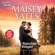 The Rancher's Wager & Take Me, Cowboy audiobook by Maisey Yates