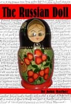 The Russian Doll ebook by John Barber