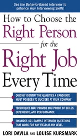 How to Choose the Right Person for the Right Job Every