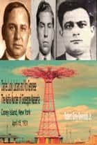 Charles Lucky Luciano and Vito Genovese The Mafia Murder of Giuseppe Masseria Coney Island, New York April 15, 1931 ebook by Robert Grey Reynolds Jr