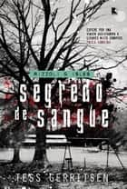 Segredo de sangue ebook by Tess Gerritsen