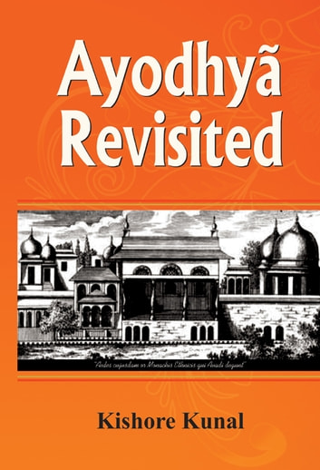 Ayodhya Reviseted ebook by Kishore Kunal