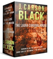 The Laura Cardinal Novels ebook by J. Carson Black