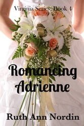 Romancing Adrienne ebook by Ruth Ann Nordin
