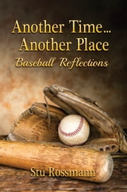 Another Time... Another Place ebook by Stu Rossman