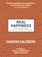 Real Happiness - A 28-day Programme to Connect with the Power of Meditation ebook by Sharon Salzberg