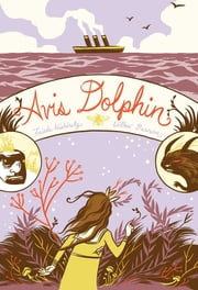 Avis Dolphin ebook by Frieda Wishinsky,Willow Dawson