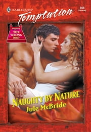 Naughty by Nature ebook by Jule McBride