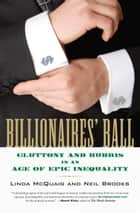 Billionaires' Ball ebook by Linda McQuaig,Neil Brooks