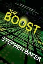 The Boost ebook by Stephen Baker