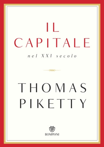 Il capitale nel XXI secolo ebook by Thomas Piketty