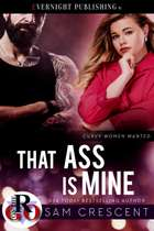 That Ass Is Mine ebook by Sam Crescent