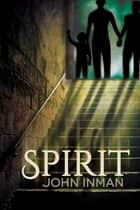 Spirit ebook by John Inman