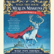 Merlin Missions Collection: Books 1-8 - Christmas in Camelot; Haunted Castle on Hallows Eve; Summer of the Sea Serpent; Winter of the Ice Wizard; Carnival at Candlelight; and more audiobook by Mary Pope Osborne