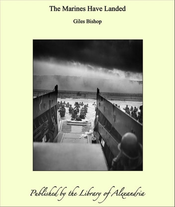 The Marines Have Landed ebook by Giles Bishop