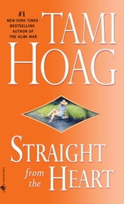 Straight from the Heart ebook by Tami Hoag