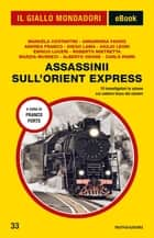 Assassinii sull'Orient Express (Il Giallo Mondadori) eBook by AA.VV.