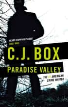 Paradise Valley ekitaplar by C.J. Box