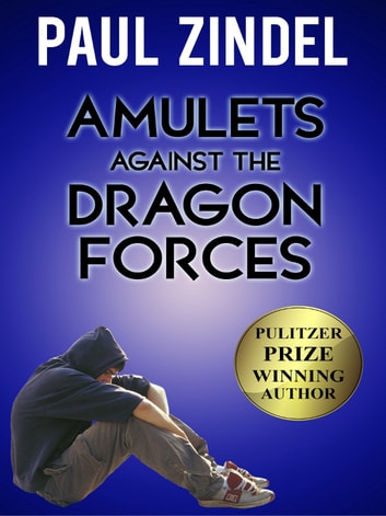 Amulets Against the Dragon Forces ebook by Paul Zindel